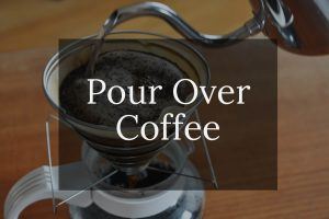 Pour Over Coffee How to Make At Home